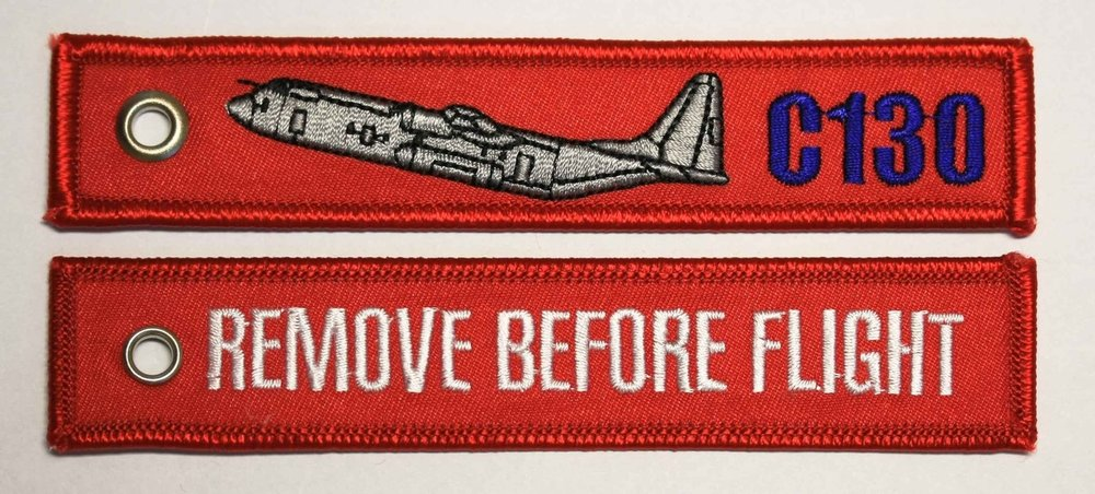 keyring C-130 Hercules Remove Before Flight embroided Key Chain