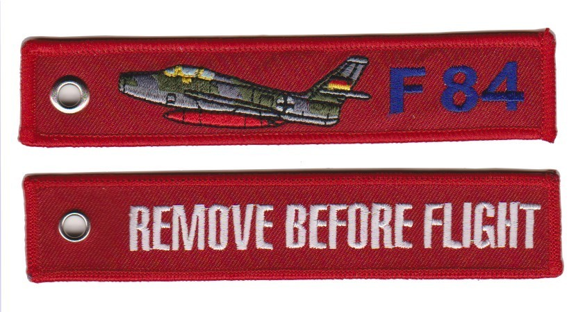 keyring F-84F Thunderstreak Remove Before Flight embroided Key Chain